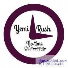 Yemi Rush - No Time (freestyle)